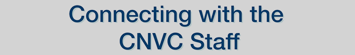 Connecting with the CNVC Staff